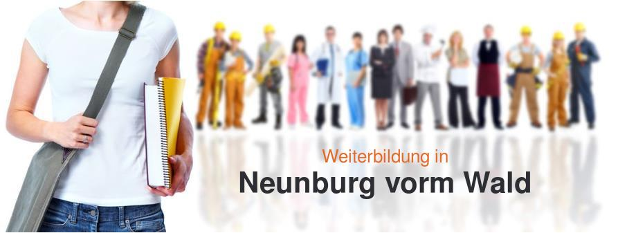 Weiterbildung in Neunburg vorm Wald